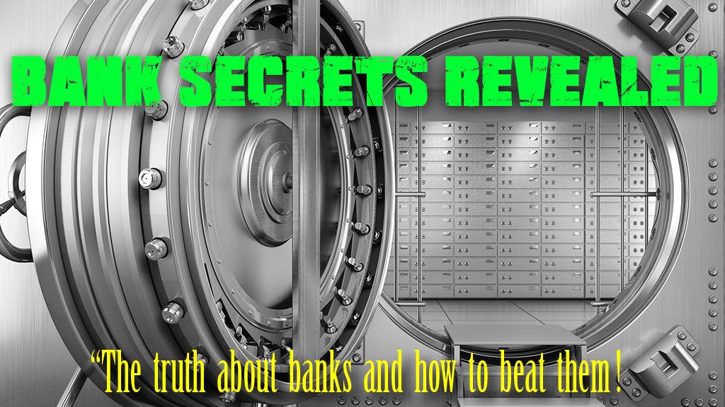 Bank Secrets Revealed